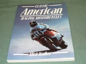 CLASSIC AMERICAN RACING MOTORCYCLES (Walker 1992)